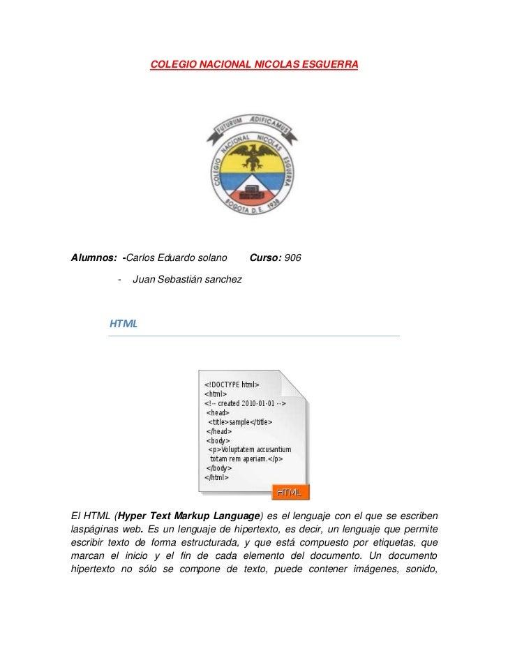 COLEGIO NACIONAL NICOLAS ESGUERRAAlumnos: -Carlos Eduardo solano        Curso: 906          -   Juan Sebastián sanchez    ...