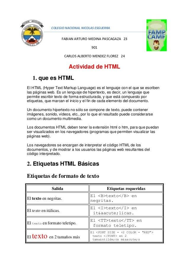 COLEGIO NACIONAL NICOLAS ESGUERRA FABIAN ARTURO MEDINA PASCAGAZA 23 901 CARLOS ALBERTO MENDEZ FLOREZ 24 Actividad de HTML ...