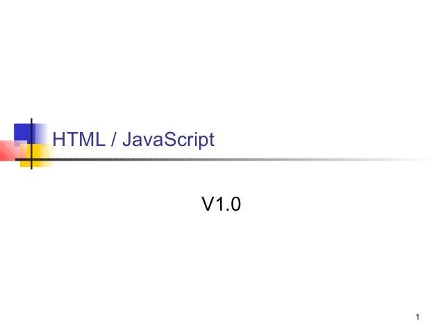 1  HTML / JavaScript  V1.0
