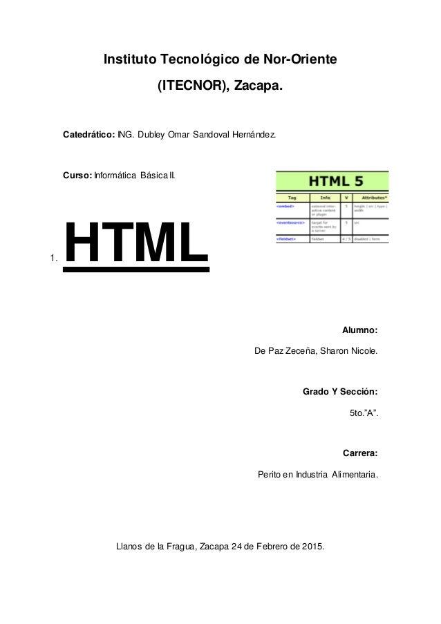 Instituto Tecnológico de Nor-Oriente (ITECNOR), Zacapa. Catedrático: ING. Dubley Omar Sandoval Hernández. Curso: Informáti...