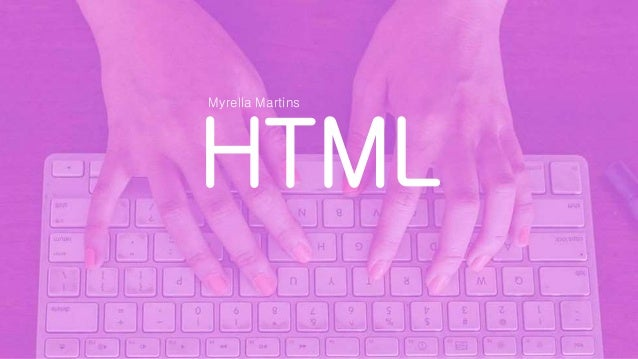 HTML Myrella Martins