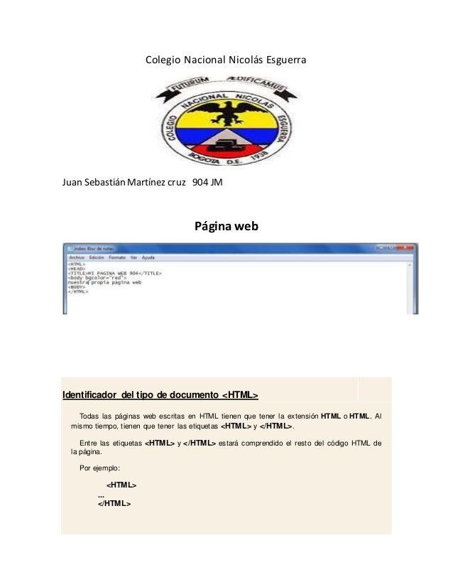 Colegio Nacional Nicolás Esguerra Juan Sebastián Martínez cruz 904 JM Página web Identificador del tipo de documento <HTML...