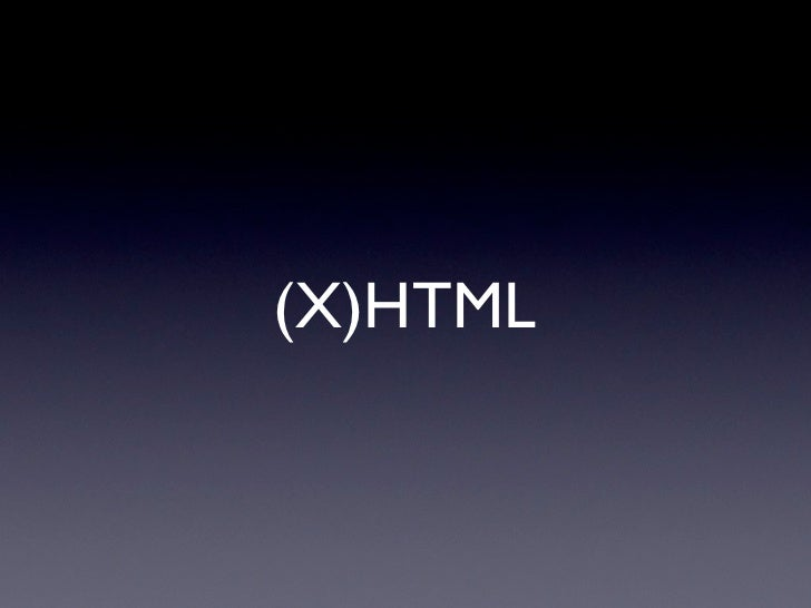 (X)HTML