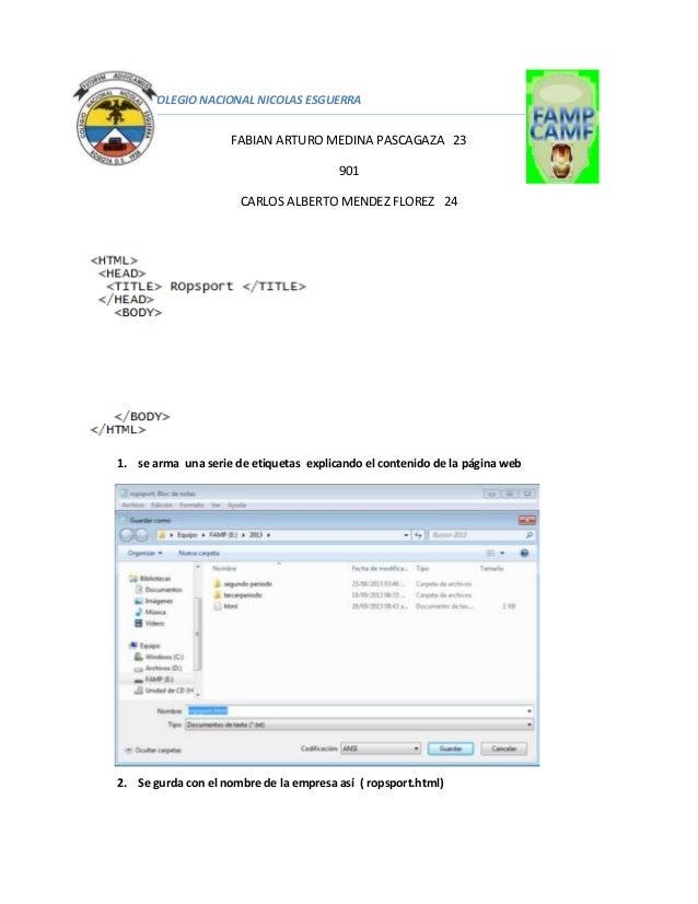 COLEGIO NACIONAL NICOLAS ESGUERRA FABIAN ARTURO MEDINA PASCAGAZA 23 901 CARLOS ALBERTO MENDEZ FLOREZ 24 1. se arma una ser...