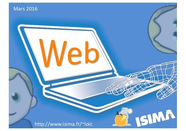 http://www.isima.fr/~loic Mars2016 1