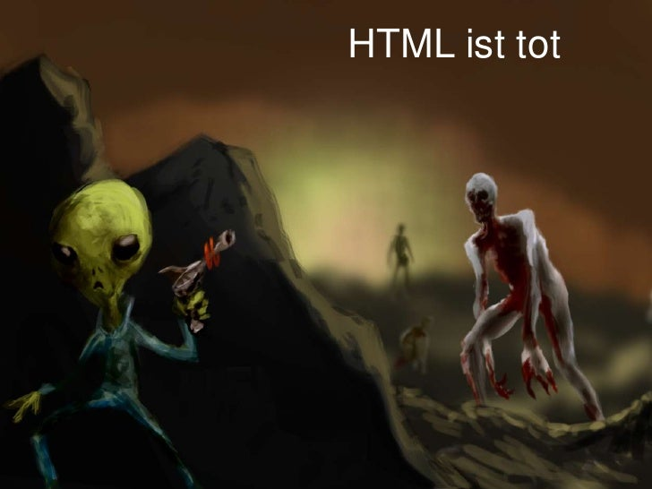 HTML ist tot