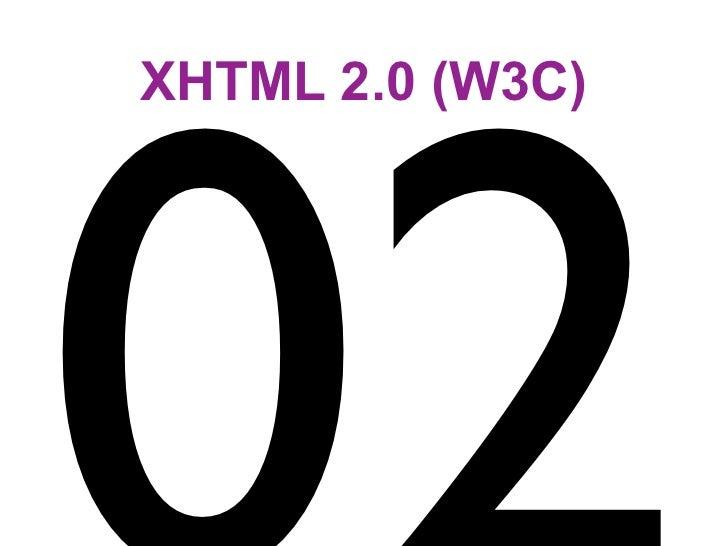 XHTML 2.0 (W3C)