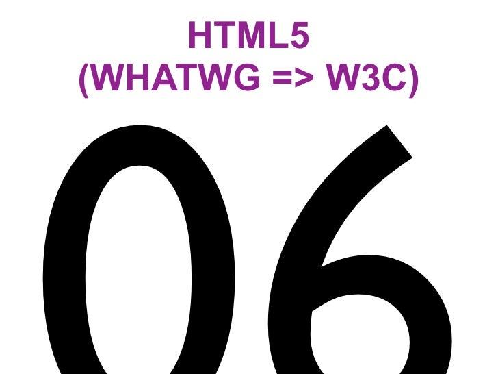 HTML5 (WHATWG => W3C)