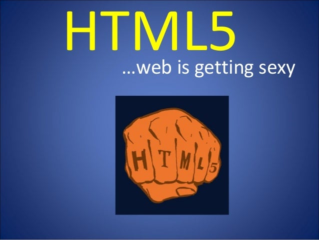 HTML5…web is getting sexy