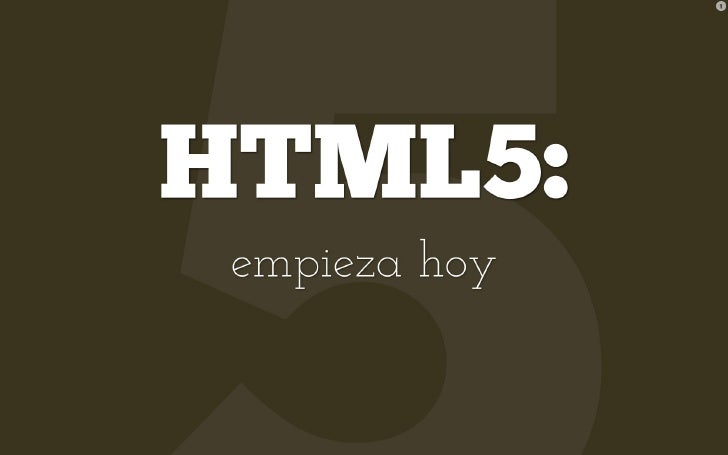 HTML5: empieza hoy