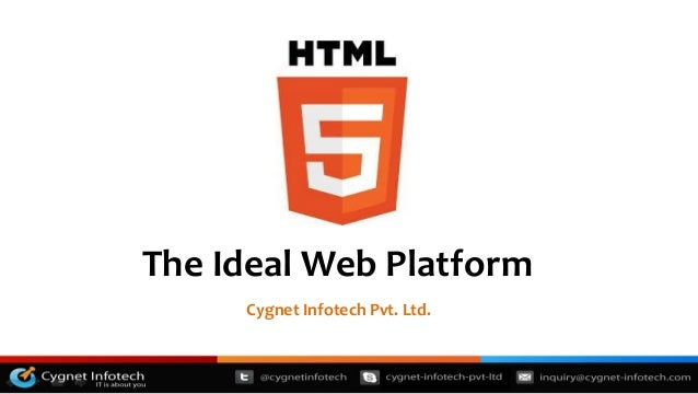 WebinarThe Ideal Web Platform     Cygnet Infotech Pvt. Ltd.