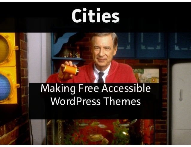 Cities Making Free Accessible WordPress Themes