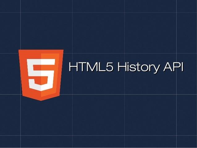 HTML5 History APIHTML5 History API