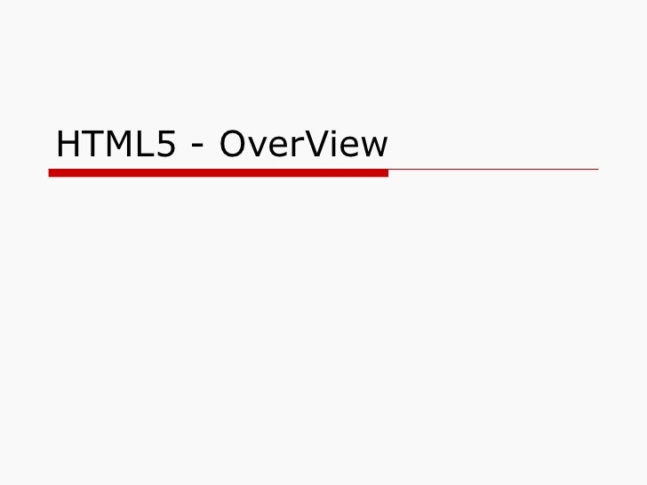 HTML5 - OverView