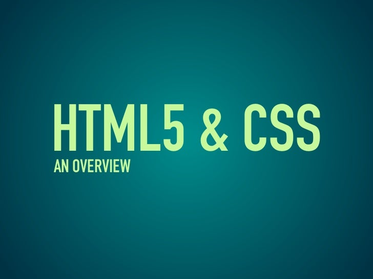 HTML5 & CSSAN OVERVIEW