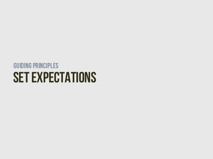 Guiding PrinciplesSet Expectations