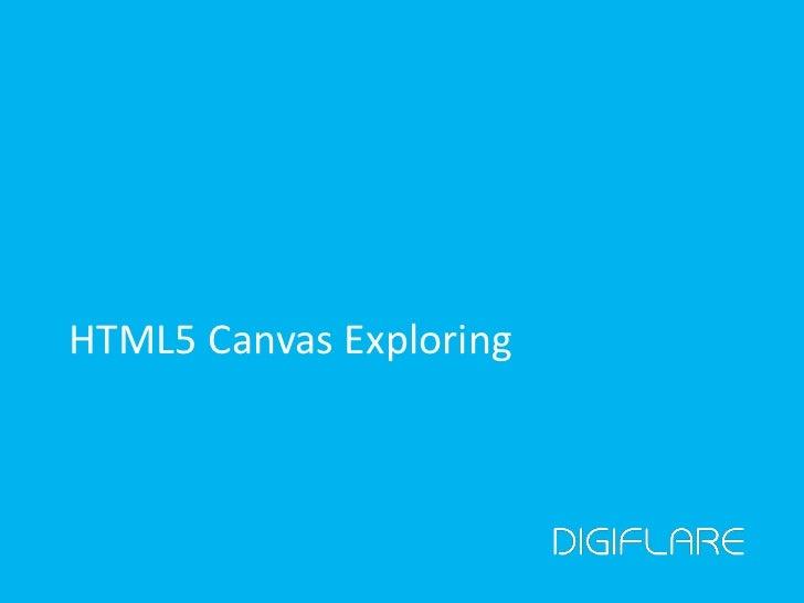 HTML5 Canvas Exploring