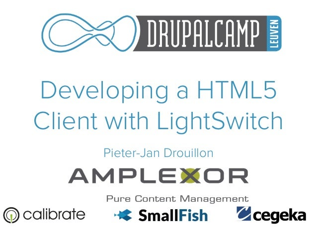 Developing a HTML5 Client with LightSwitch Pieter-Jan Drouillon