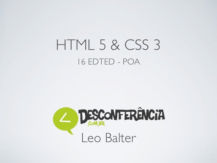 HTML 5 & CSS 3  16 EDTED - POA   Leo Balter