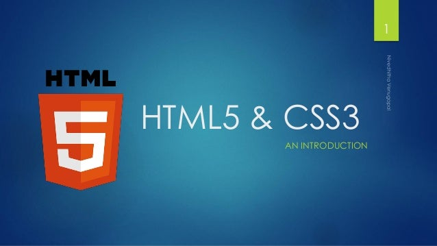HTML5 & CSS3 AN INTRODUCTION 1