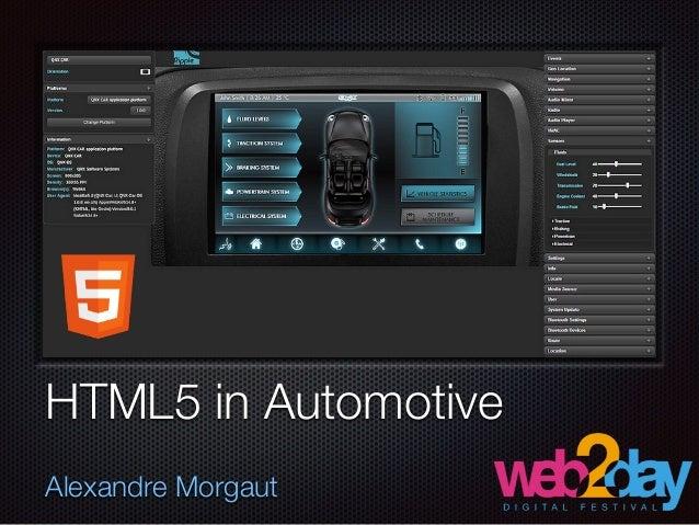 HTML5 in Automotive ! Alexandre Morgaut