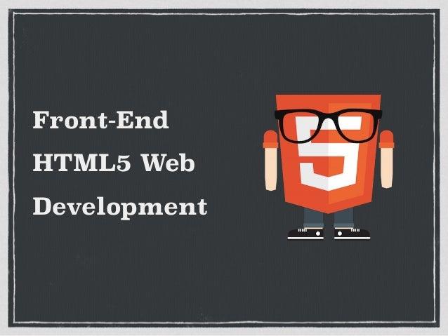 Front-End HTML5 Web Development