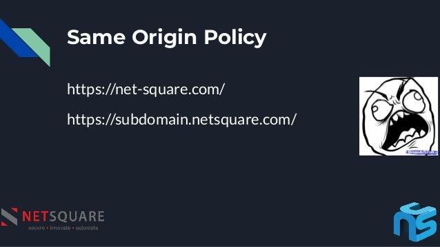 Same Origin Policy https://net-square.com/ https://subdomain.netsquare.com/