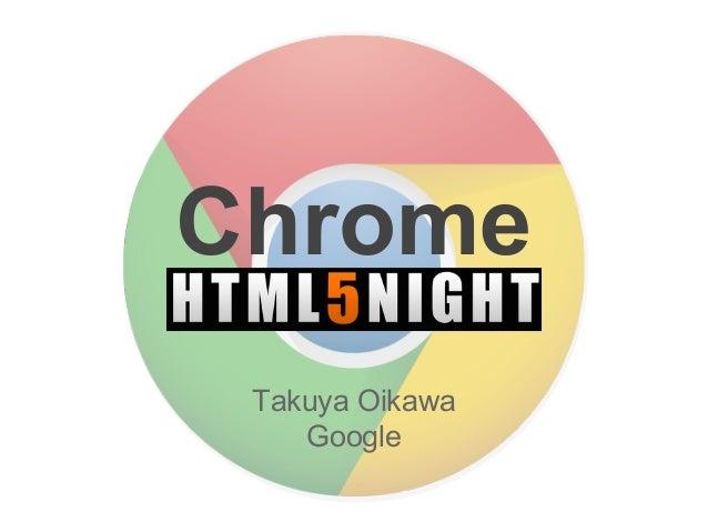 Chrome Takuya Oikawa Google
