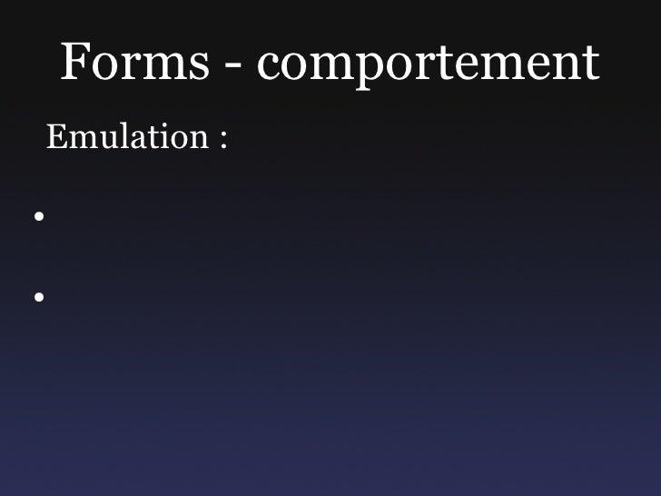Forms - comportement Emulation :  ●     ●