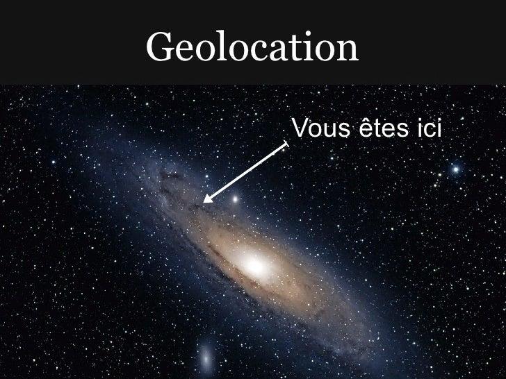 Geolocation        Vous êtes ici
