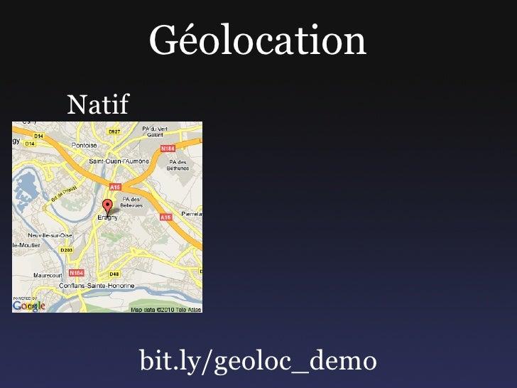 Géolocation Natif             bit.ly/geoloc_demo