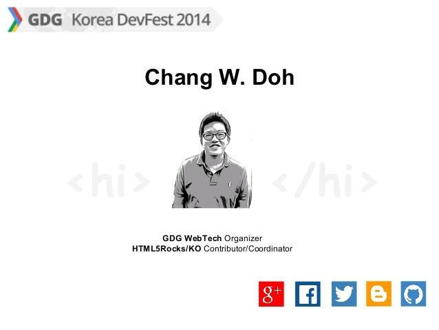GDG DevFest 2014 - 코드 없이 오픈소스 기여하기: HTML5Rocks/KO 번역 야사 Slide 2