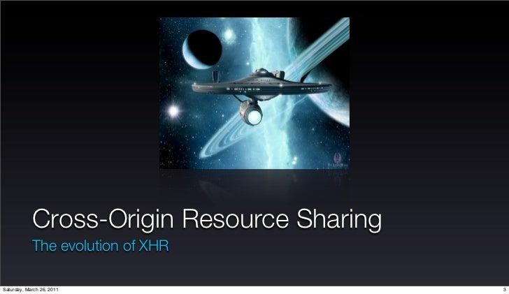 Cross Domain Access Policy solution using Cross Origin Resource sharing Slide 3