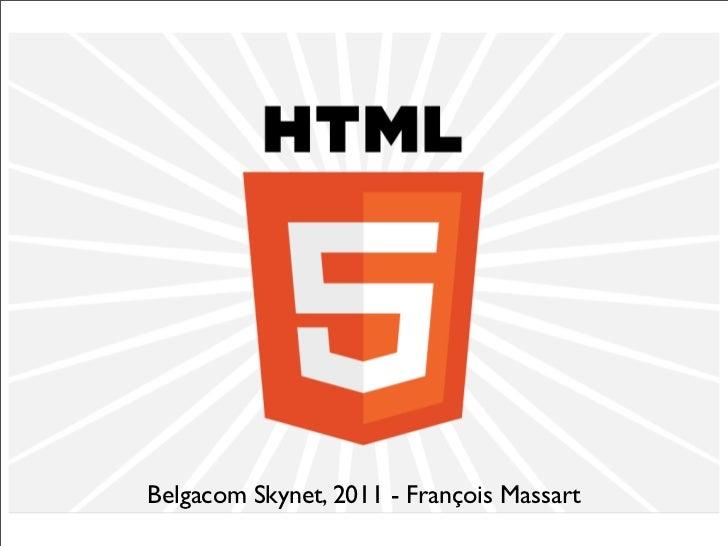 Belgacom Skynet, 2011 - François Massart