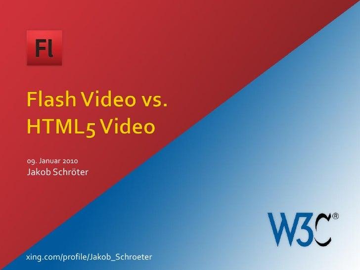 Flash Video vs. HTML5 Video