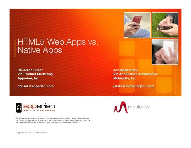 """HTML5 Web Apps vs.!  Native Apps""""  Cimarron Buser       !                                          !               !      ..."""