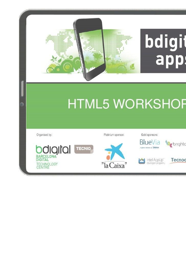 HTML5 WORKSHOP