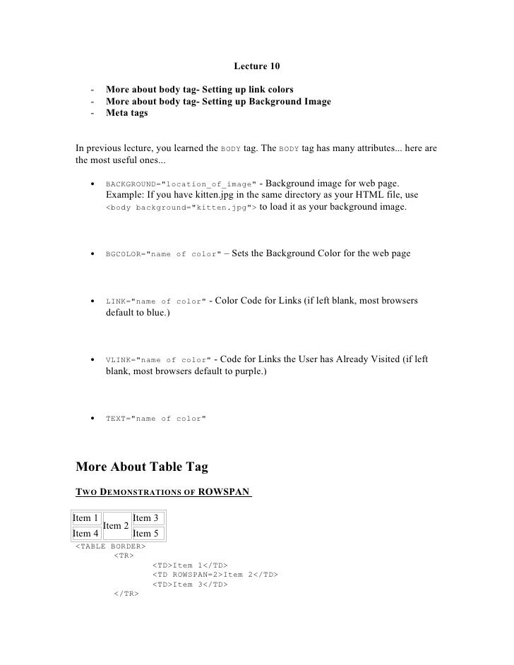 Lecture 10    -   More about body tag- Setting up link colors    -   More about body tag- Setting up Background Image    -...