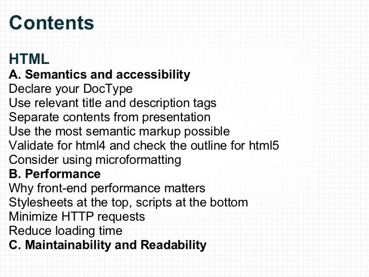 Contents  HTML A. Semantics and accessibility Declare your DocType Use relevant title and description tags Separate cont...