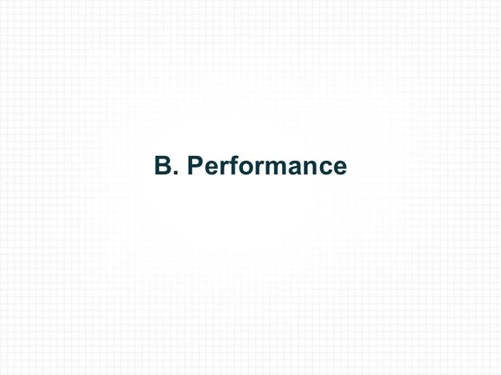 B. Performance