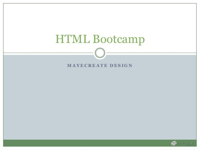 HTML Bootcamp MAYECREATE DESIGN