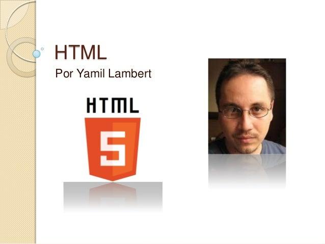 HTML Por Yamil Lambert
