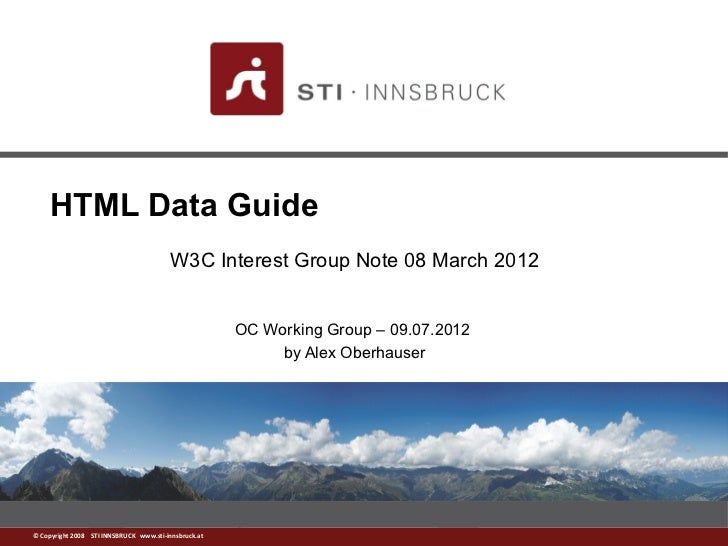 HTML Data Guide                                         W3C Interest Group Note 08 March 2012                             ...