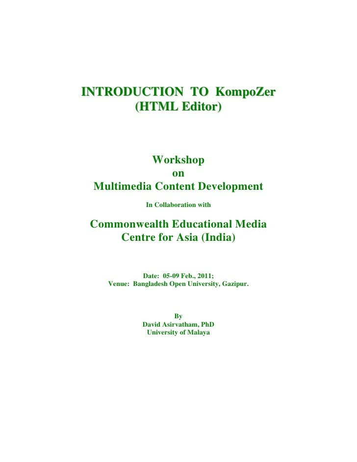 INTRODUCTION TO KompoZer      (HTML Editor)           Workshop              on Multimedia Content Development             ...