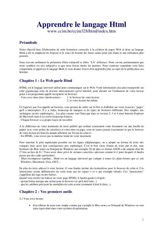 1  Apprendre le langage Html  www.ccim.be/ccim328/html/index.htm  Préambule  Notre objectif dans l'élaboration de cette fo...