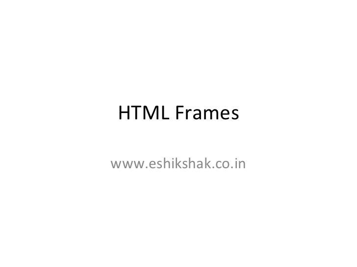 HTML Frameswww.eshikshak.co.in