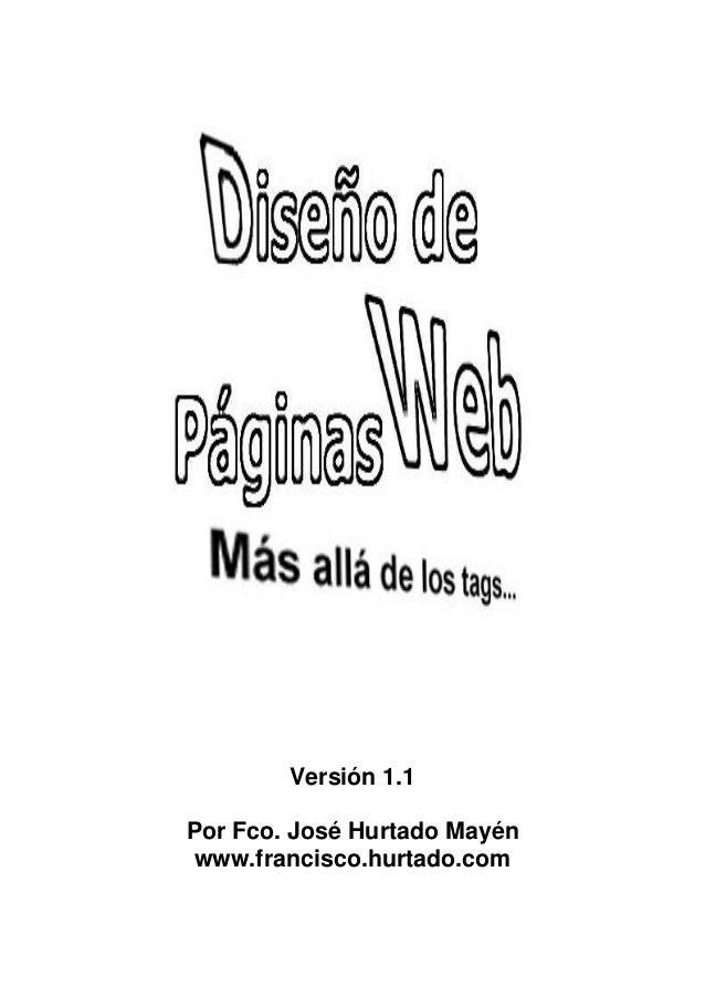 Versión 1.1Por Fco. José Hurtado Mayénwww.francisco.hurtado.com