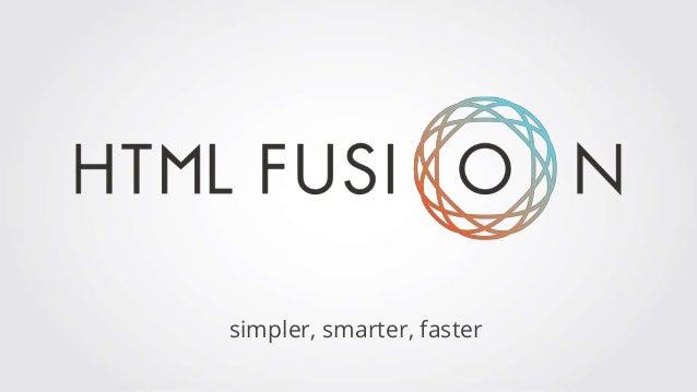 simpler, smarter, faster