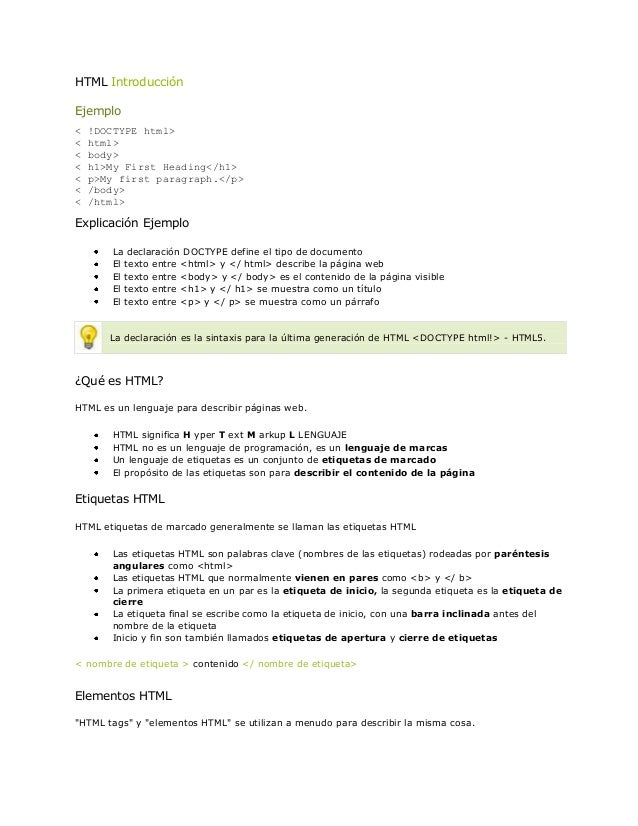 HTML IntroducciónEjemplo<   !DOCTYPE html><   html><   body><   h1>My First Heading</h1><   p>My first paragraph.</p><   /...