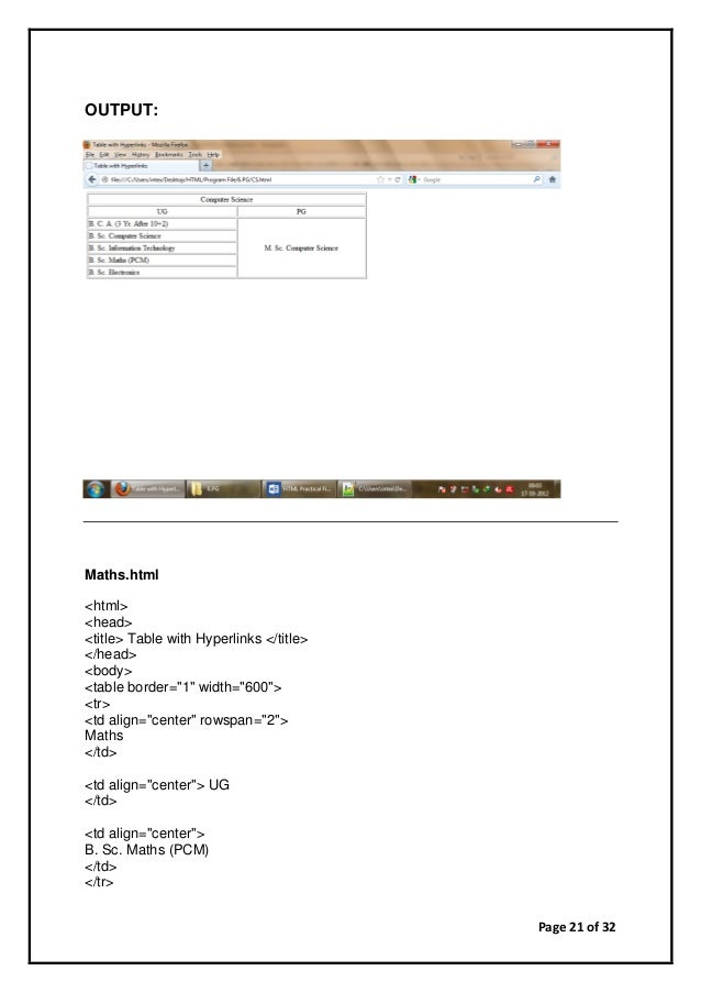"""Page 21 of 32 OUTPUT: Maths.html <html> <head> <title> Table with Hyperlinks </title> </head> <body> <table border=""""1"""" wid..."""